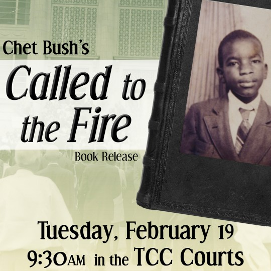 Chet Bush Called to the Fire Book Launch at Trevecca University