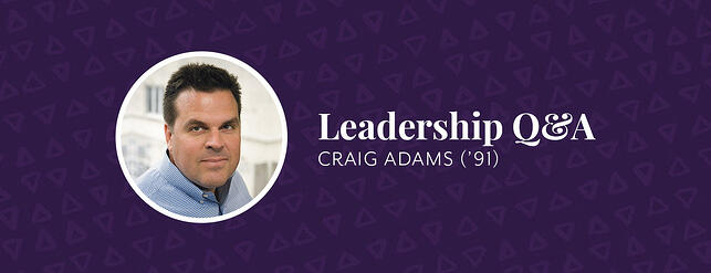 Leadership Q&A_Craig Adams_3